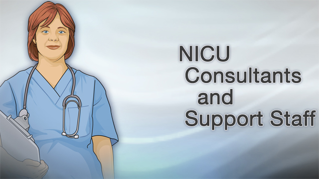 <div class=media-desc><strong>NICU consultants and support staff</strong><p>If your newborn needs to be admitted to the neonatal intensive care unit, or NICU, a group of different medical professionals will be there to help. Here's a rundown of some of the consultants and support staff you can expect to meet in the NICU. Each person who works in the NICU has a different specialty: Your bedside NICU nurses work most closely with your baby, providing care and observing closely for important changes. A neonatologist specializes in the health problems of newborns. They supervise and coordinate care. A cardiologist is trained to diagnose and treat diseases of the heart and blood vessels. If a baby has a heart defect, a cardiovascular surgeon will perform the surgery to fix it. An infectious disease specialist treats babies who have serious infections, including infections of the blood, brain, or spinal cord. A neurologist diagnoses and treats conditions of the brain, nerves, and muscles. You might see a neurologist if your baby has seizures, or is born with a nervous system condition like spina bifida. When the problem needs to be corrected with surgery, a neurosurgeon will perform the operation. An endocrinologist diagnoses and treats hormone problems, such as diabetes. Gastroenterologists are expert at treating digestive problems of the stomach and intestines. A hematologist-oncologist treats blood disorders and cancer. An infant might see this type of doctor for a problem with blood clotting. A nephrologist focuses on diseases of the kidneys and urinary system. If your baby was born with a kidney problem, you will talk to this doctor about treatments, and possibly the need for surgery. Pulmonologists treat newborn lung problems, such as respiratory distress syndrome. You might see this doctor if your baby was born with a breathing condition. Then you'll work with a respiratory therapist to treat the problem. If you had a very high-risk pregnancy, you'll work with a ma
